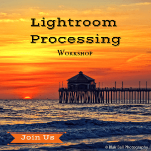 Adobe Lightroom Post Processing Workshop by Blair Ball Photography